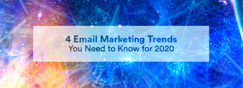 4 email marketing automation trends 2020