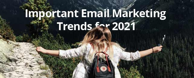 important email marketing trends 2021