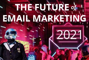 future of email marketing trends 2021